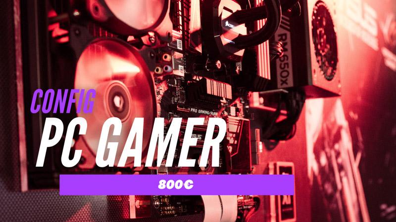 config pc gamer 800€